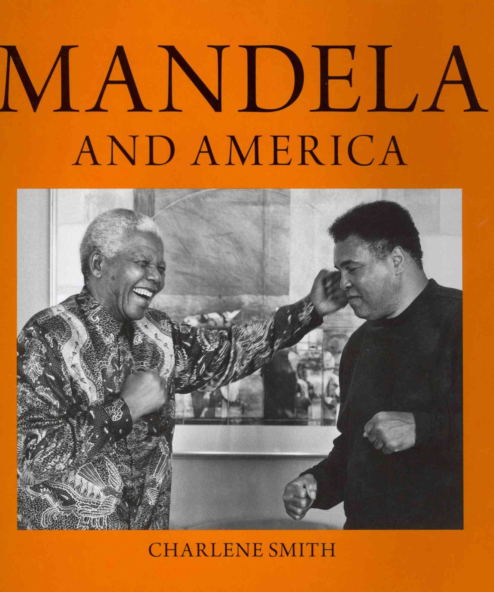 Mandela and America By Smith, Charlene